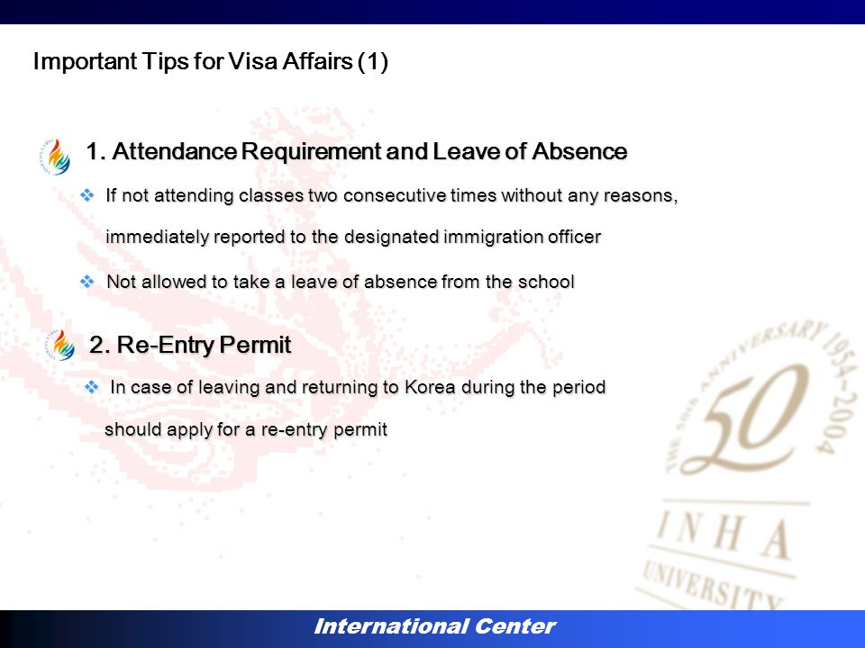 International Center 2. Re-Entry Permit 2. Re-Entry Permit  In case of leaving and returning to Korea during the period should apply for a re-entry p