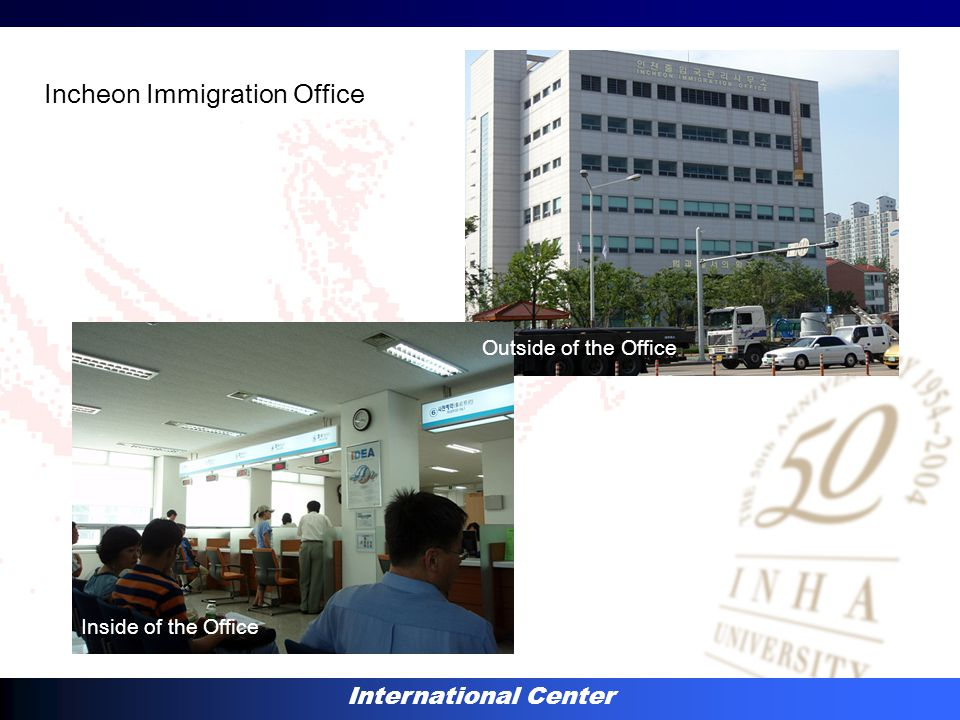 International Center Incheon Immigration Office Inside of the Office Outside of the Office