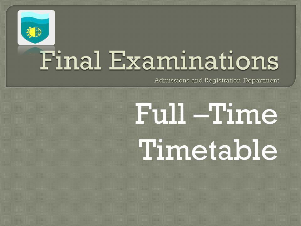Full –Time Timetable
