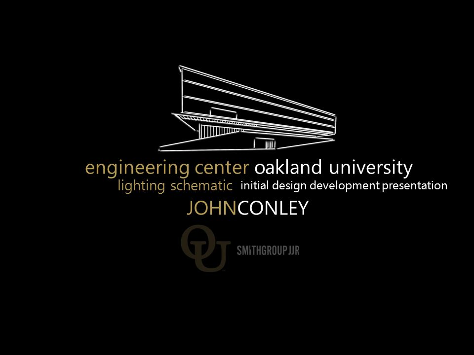 engineering center oakland university lighting schematic initial design development presentation JOHNCONLEY