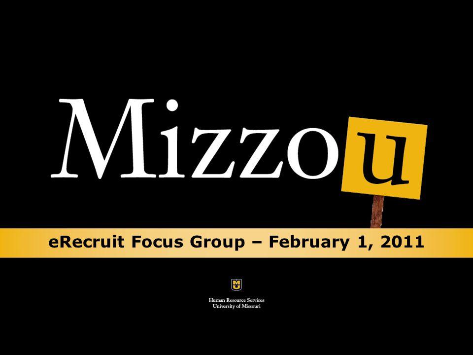 eRecruit Focus Group – February 1, 2011