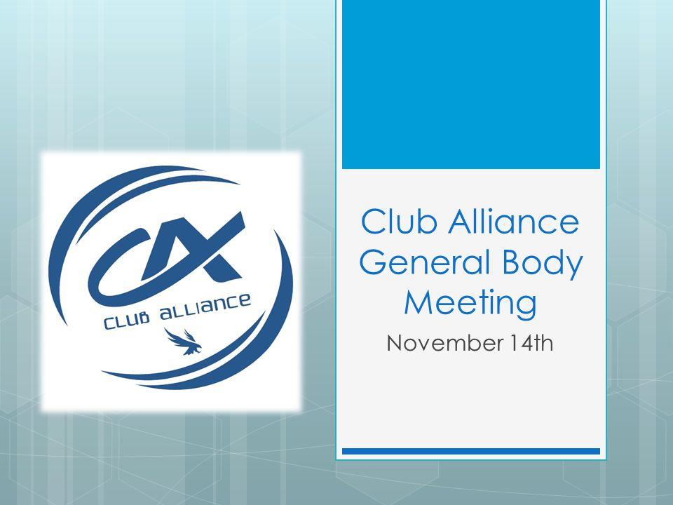 Club Alliance General Body Meeting November 14th