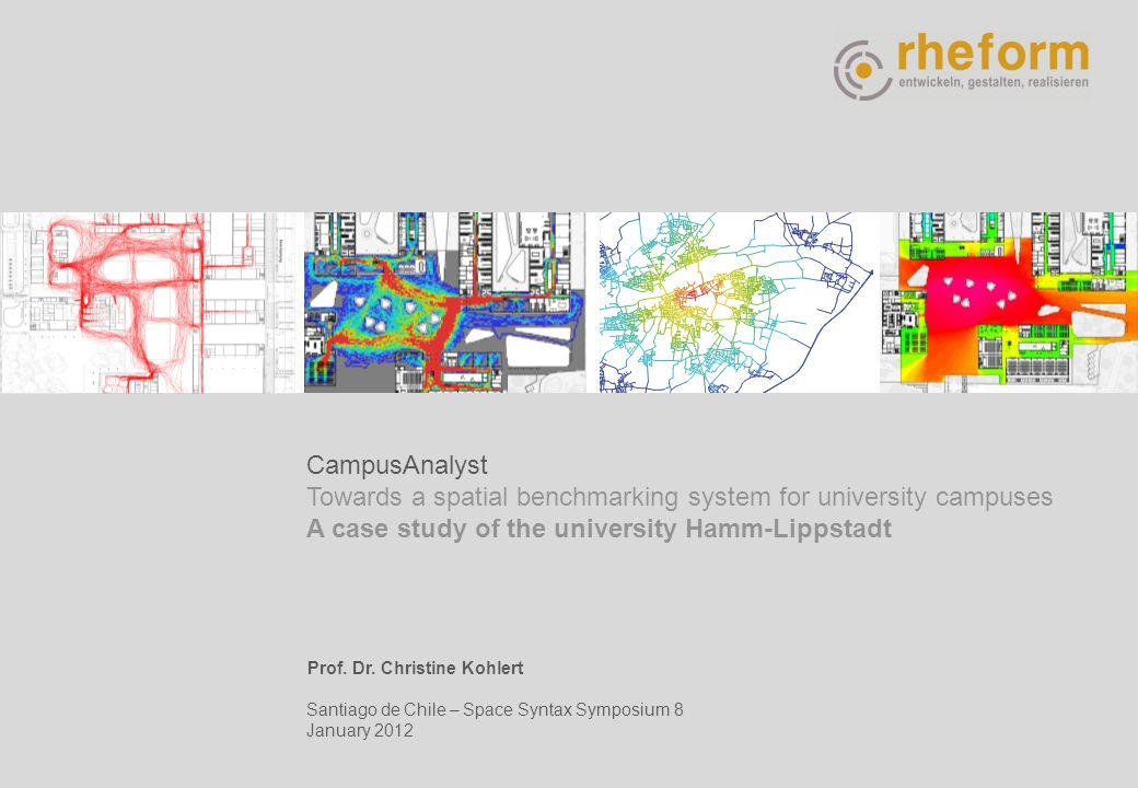 Agenda Space Matters Prof. Dr. Christine Kohlert CampusAnalyst Towards a spatial benchmarking system for university campuses A case study of the unive