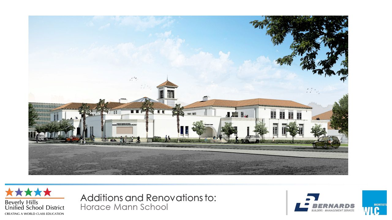Additions and Renovations to: Horace Mann School Additions and Renovations to: Horace Mann School Additions and Renovations to: Horace Mann School