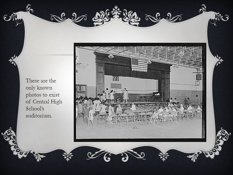 These are the only known photos to exist of Central High School's auditorium.