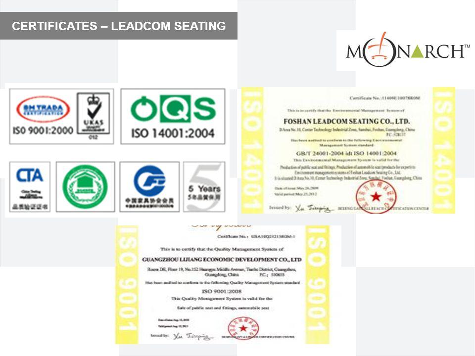 CERTIFICATES – LEADCOM SEATING