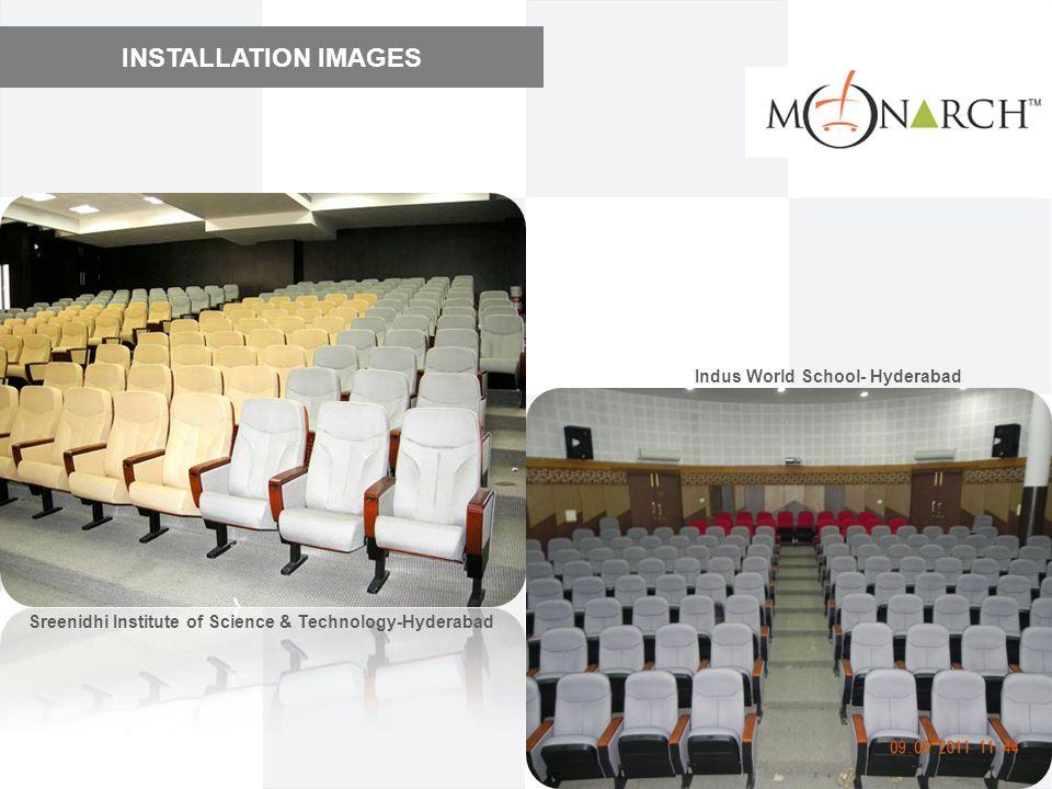 INSTALLATION IMAGES Indus World School- Hyderabad Sreenidhi Institute of Science & Technology-Hyderabad