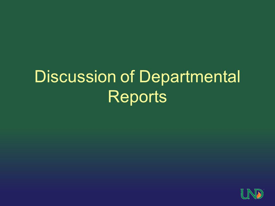 Discussion of Departmental Reports