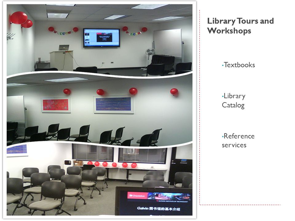 Library Tours and Workshops Textbooks Library Catalog Reference services