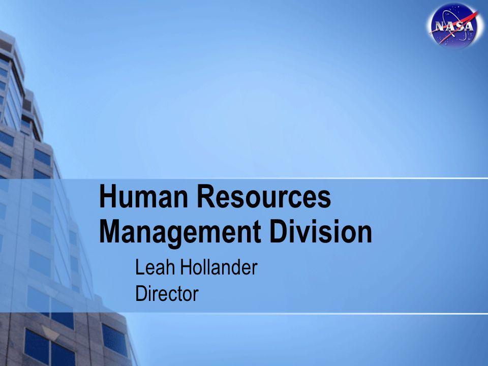 Human Resources Management Division Leah Hollander Director