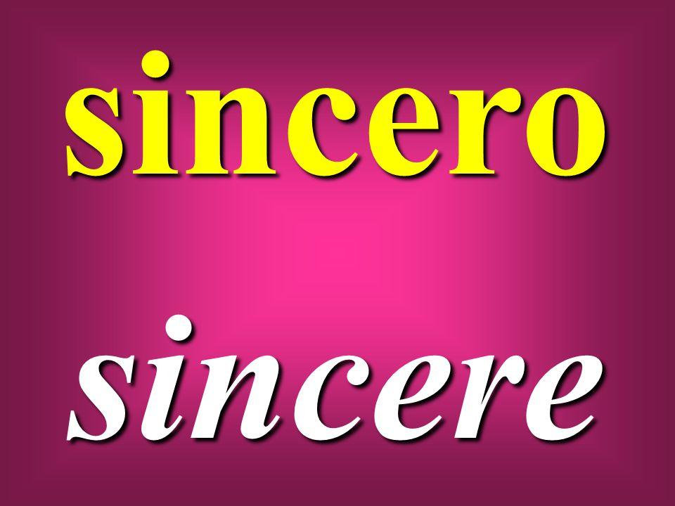 sincero sincere