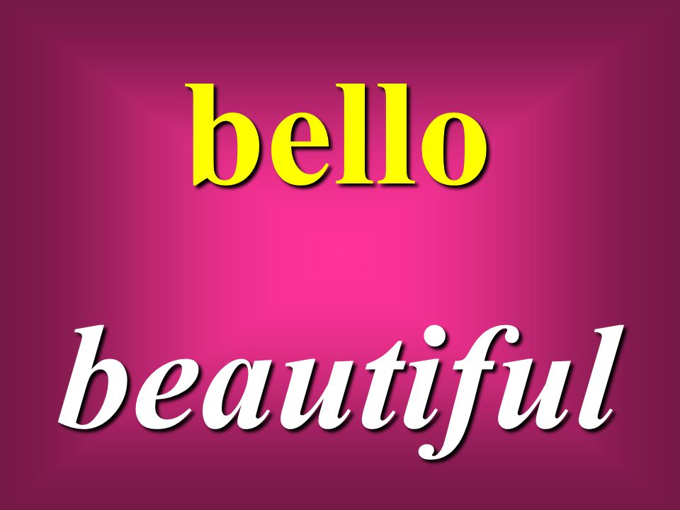 bello beautiful