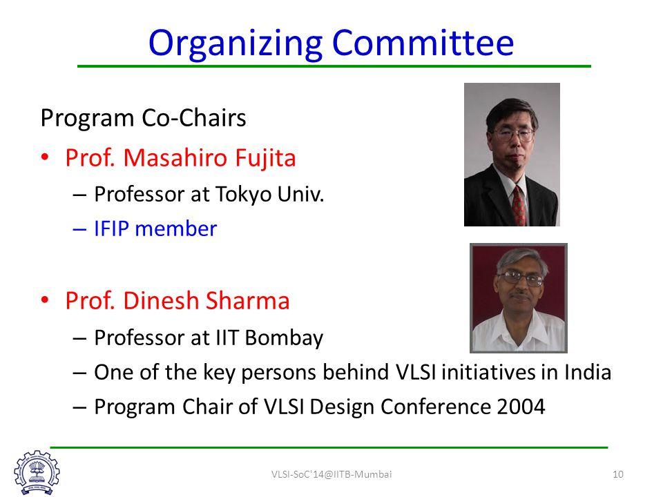 Organizing Committee Program Co-Chairs Prof. Masahiro Fujita – Professor at Tokyo Univ.