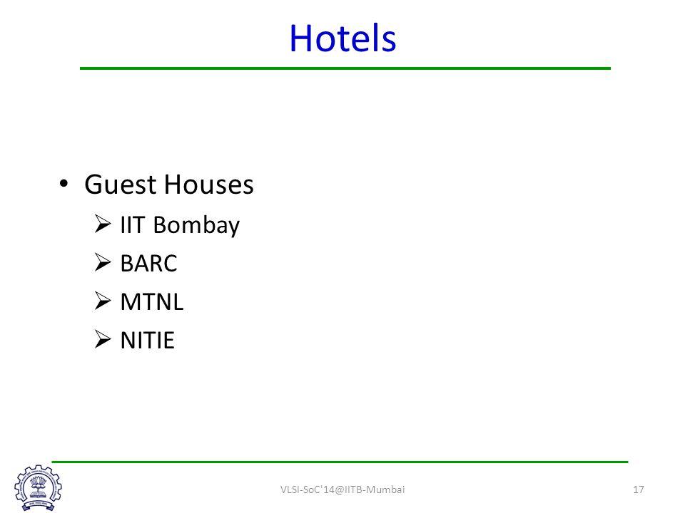 Hotels Guest Houses  IIT Bombay  BARC  MTNL  NITIE VLSI-SoC 14@IITB-Mumbai17