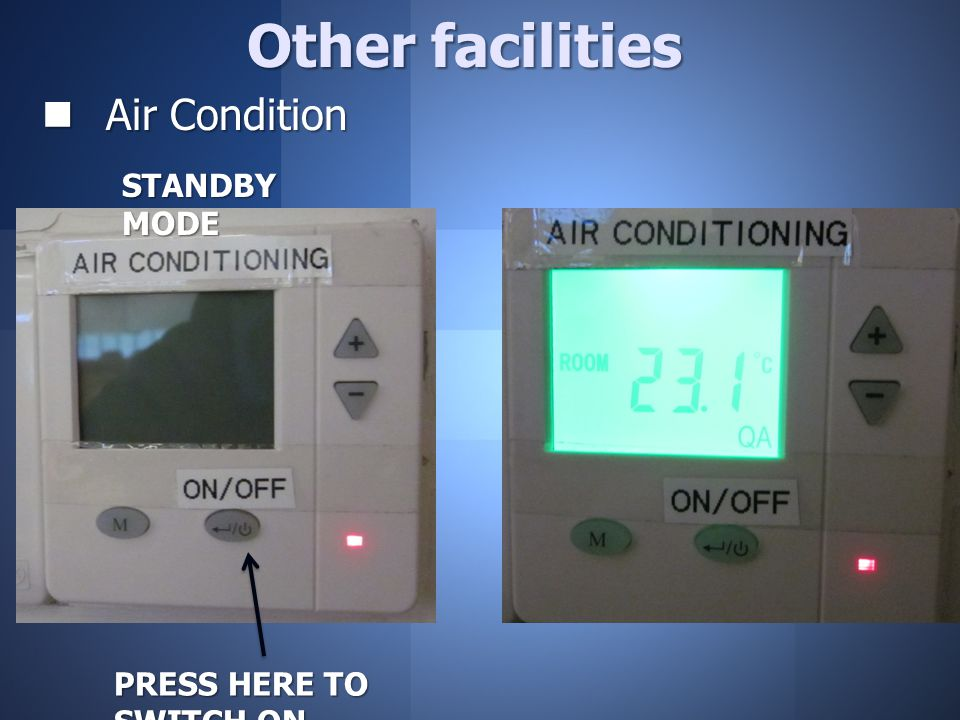 Air Condition Air Condition Other facilities PRESS HERE TO SWITCH ON STANDBY MODE