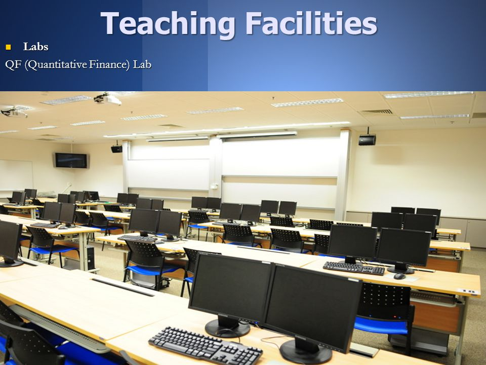 7 Labs Labs QF (Quantitative Finance) Lab Teaching Facilities