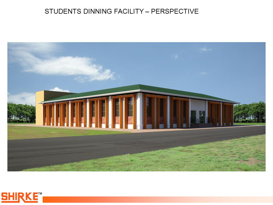 TM STUDENTS DINNING FACILITY – PERSPECTIVE