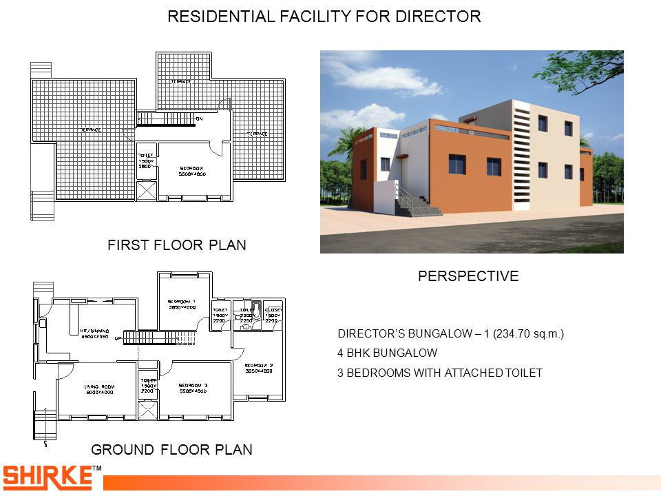 TM RESIDENTIAL FACILITY FOR DIRECTOR FIRST FLOOR PLAN GROUND FLOOR PLAN PERSPECTIVE DIRECTOR'S BUNGALOW – 1 (234.70 sq.m.) 4 BHK BUNGALOW 3 BEDROOMS W