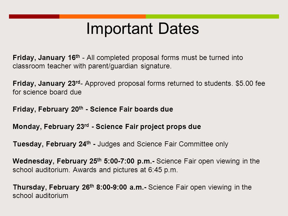 Important Dates Friday, January 16 th - All completed proposal forms must be turned into classroom teacher with parent/guardian signature.