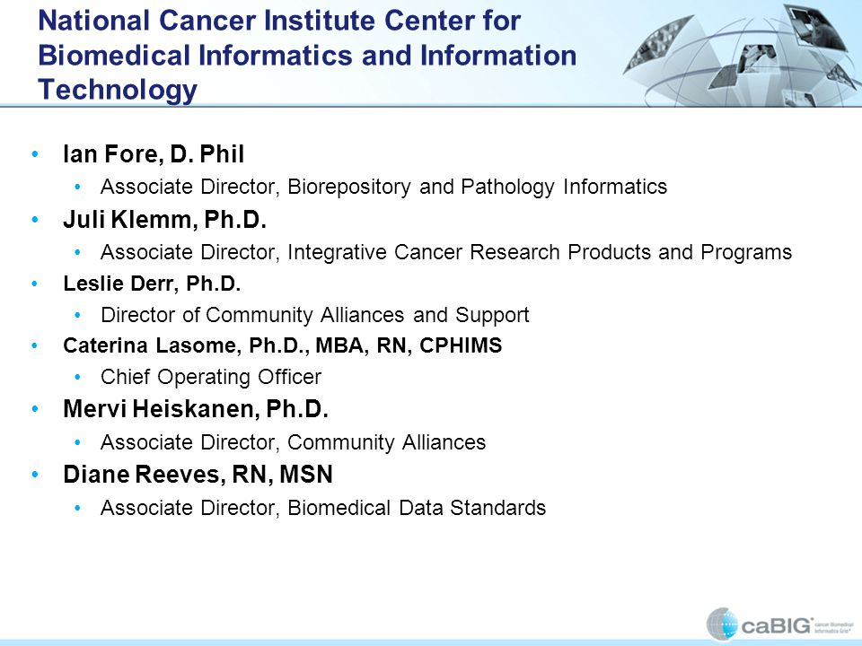 National Cancer Institute Center for Biomedical Informatics and Information Technology Ian Fore, D.