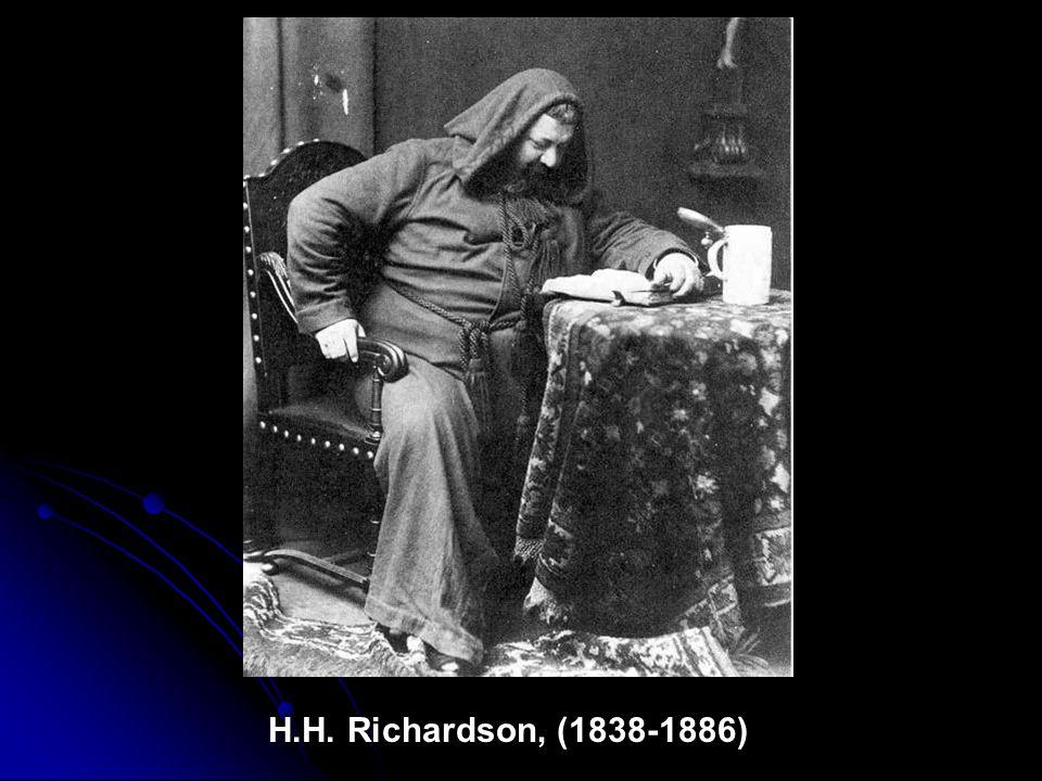 H.H. Richardson, (1838-1886)