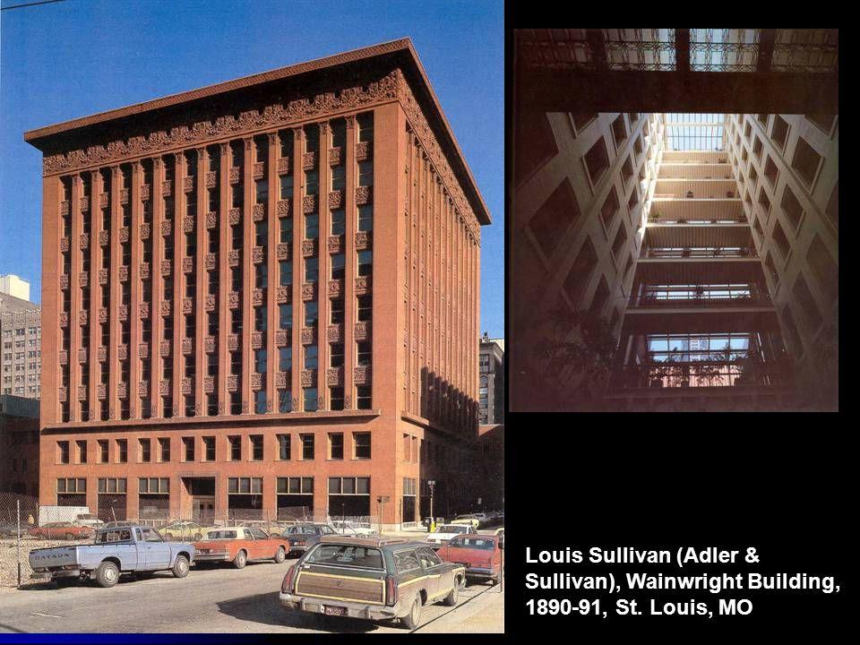 Louis Sullivan (Adler & Sullivan), Wainwright Building, 1890-91, St. Louis, MO