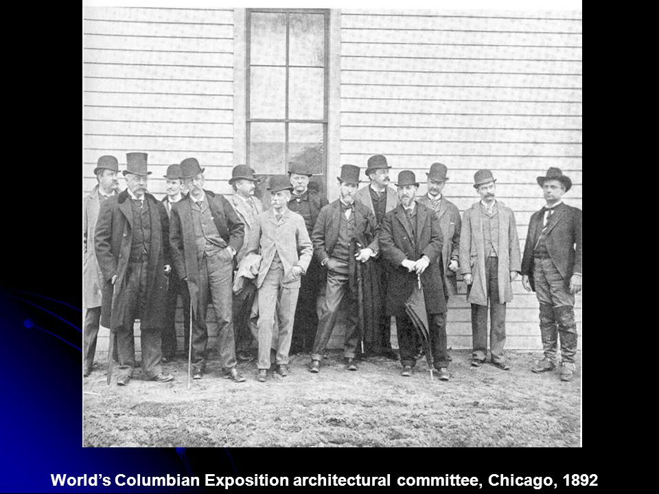 World's Columbian Exposition architectural committee, Chicago, 1892