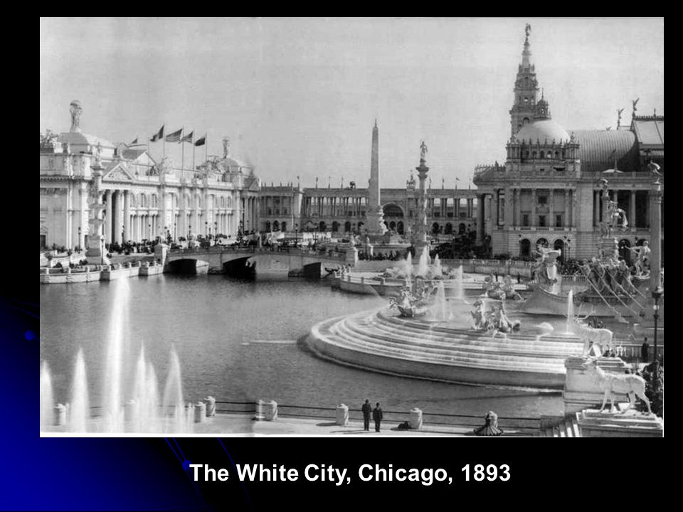 The White City, Chicago, 1893