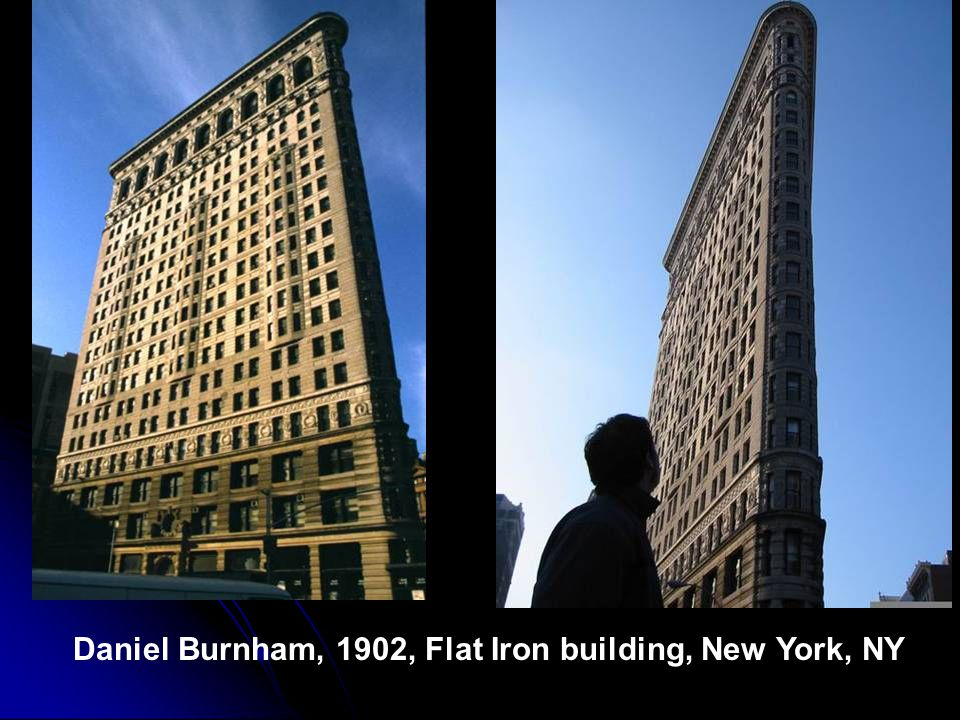 Daniel Burnham, 1902, Flat Iron building, New York, NY