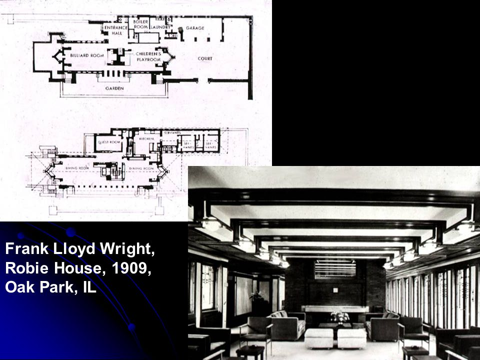 Frank Lloyd Wright, Robie House, 1909, Oak Park, IL
