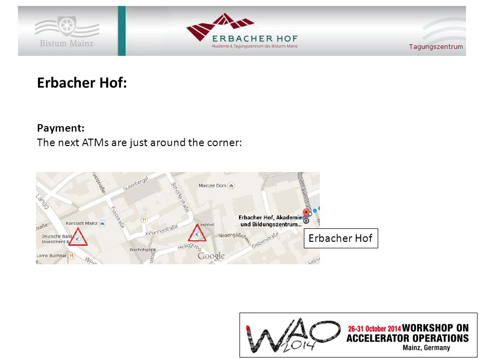 Erbacher Hof: Payment: The next ATMs are just around the corner: Erbacher Hof