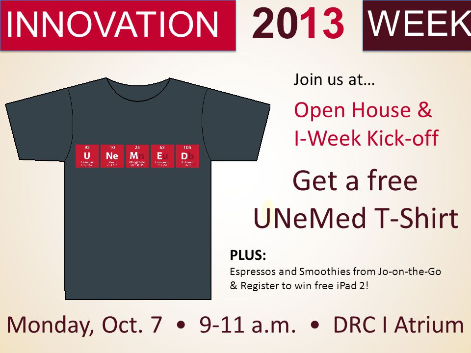INNOVATIONWEEK 2013 Get a free UNeMed T-Shirt Monday, Oct.