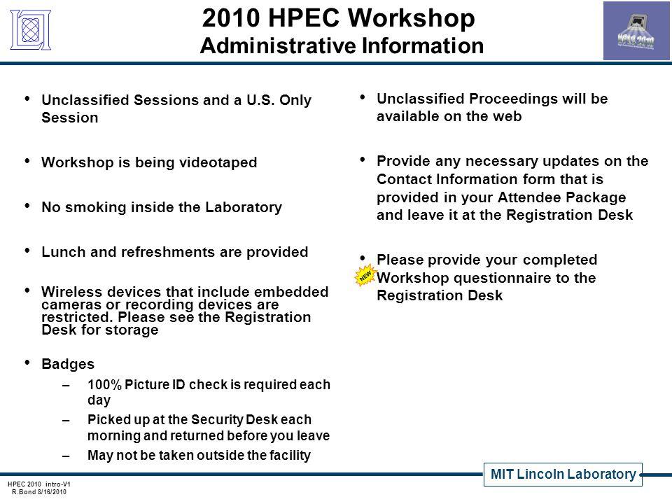 MIT Lincoln Laboratory HPEC 2010 intro-V1 R.Bond 8/16/2010 PLF-3050.ppt Auditorium