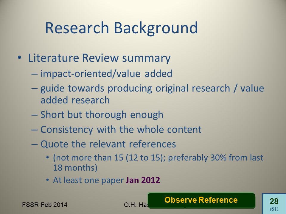 28 (61) FSSR Feb 2014O.H. Hassan & R. Legino Research Background Literature Review summary – impact-oriented/value added – guide towards producing ori
