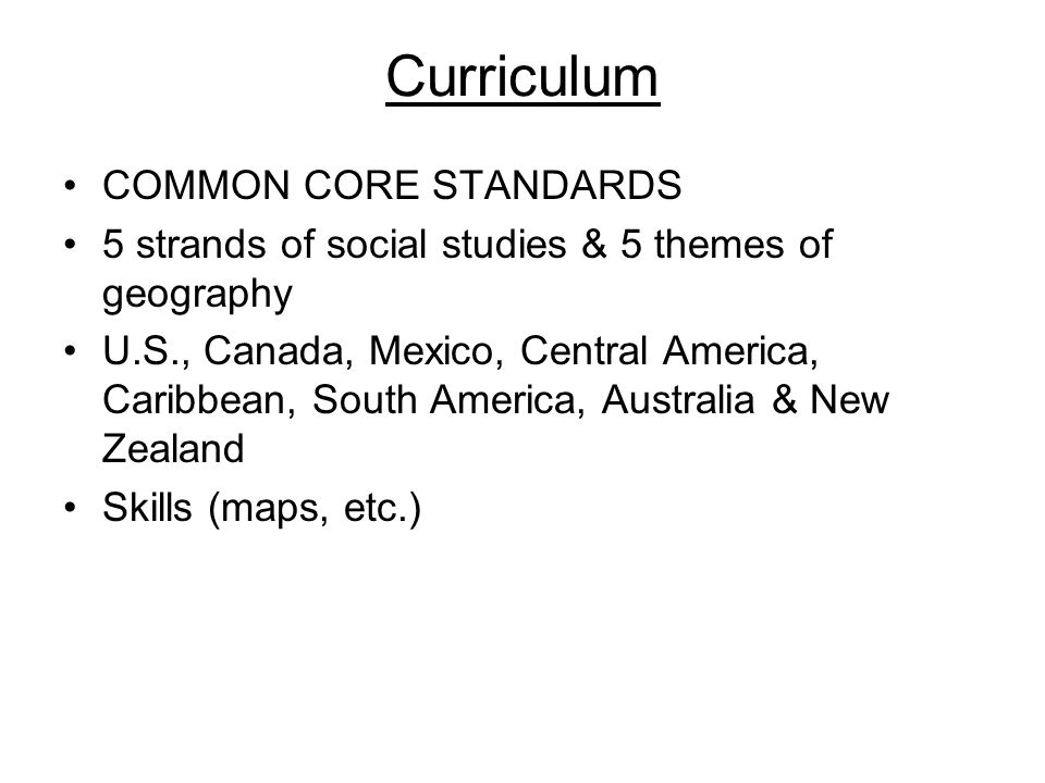 Curriculum Textbook = –Harcourt Horizons: World Regions –www.eharcourtschool.com –ID: tw42 –Password: s8v7