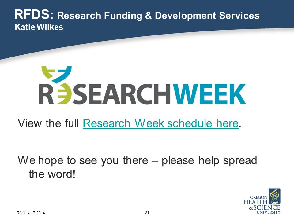 RFDS : Research Funding & Development Services View the full Research Week schedule here.Research Week schedule here We hope to see you there – please help spread the word.