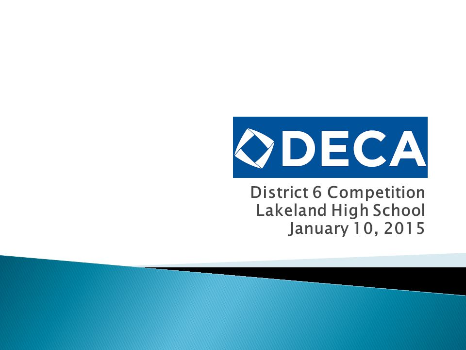 District 6 Competition Lakeland High School January 10, 2015