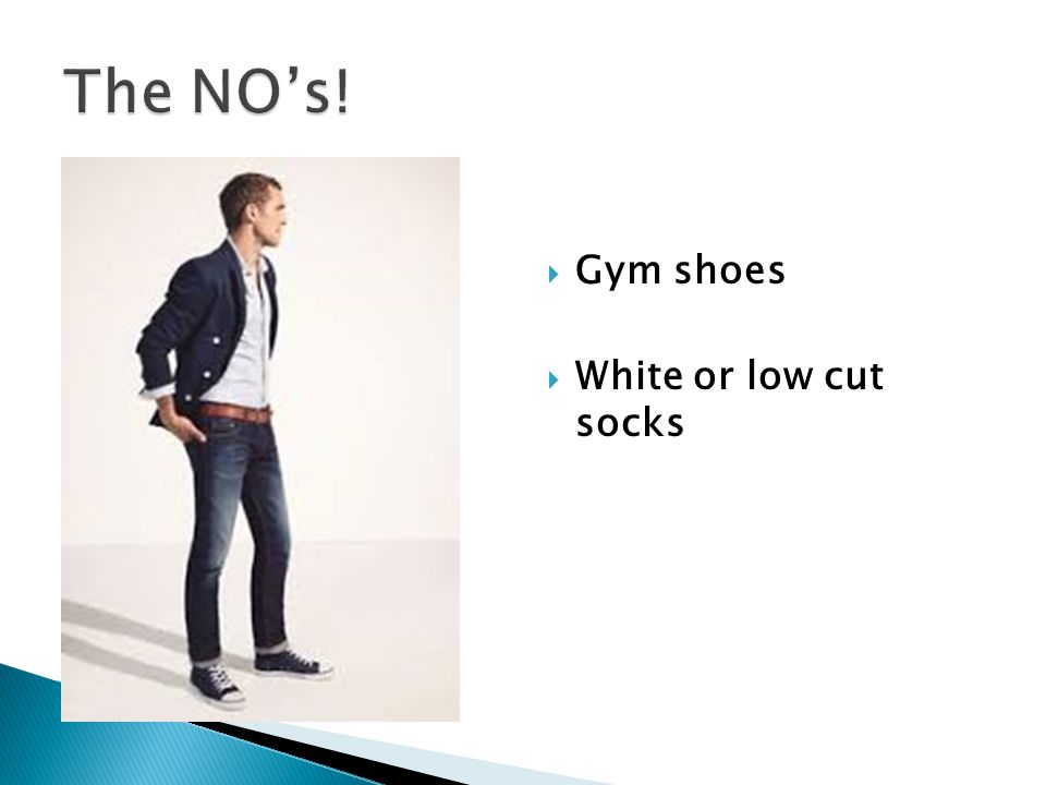  Gym shoes  White or low cut socks