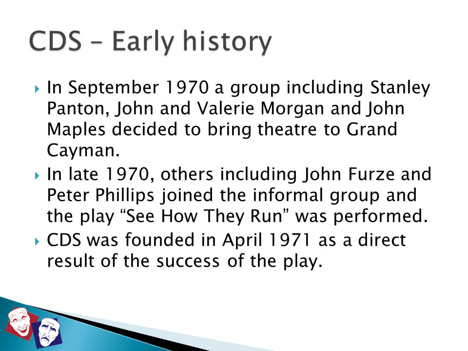  Some 40 plays were presented in the next 10 years at the Town Hall and at the Catholic School.