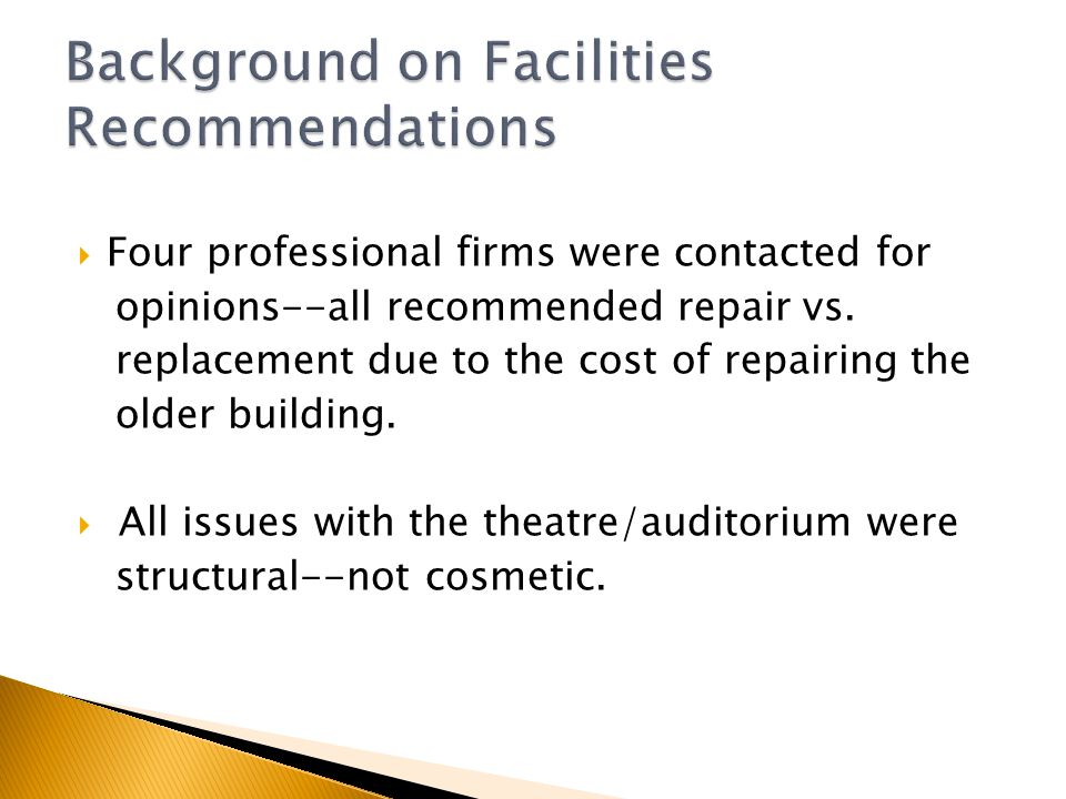  Four professional firms were contacted for opinions--all recommended repair vs.
