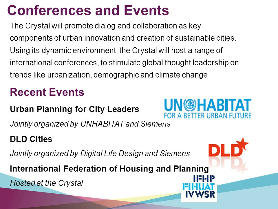 The Crystal will promote dialog and collaboration as key components of urban innovation and creation of sustainable cities.