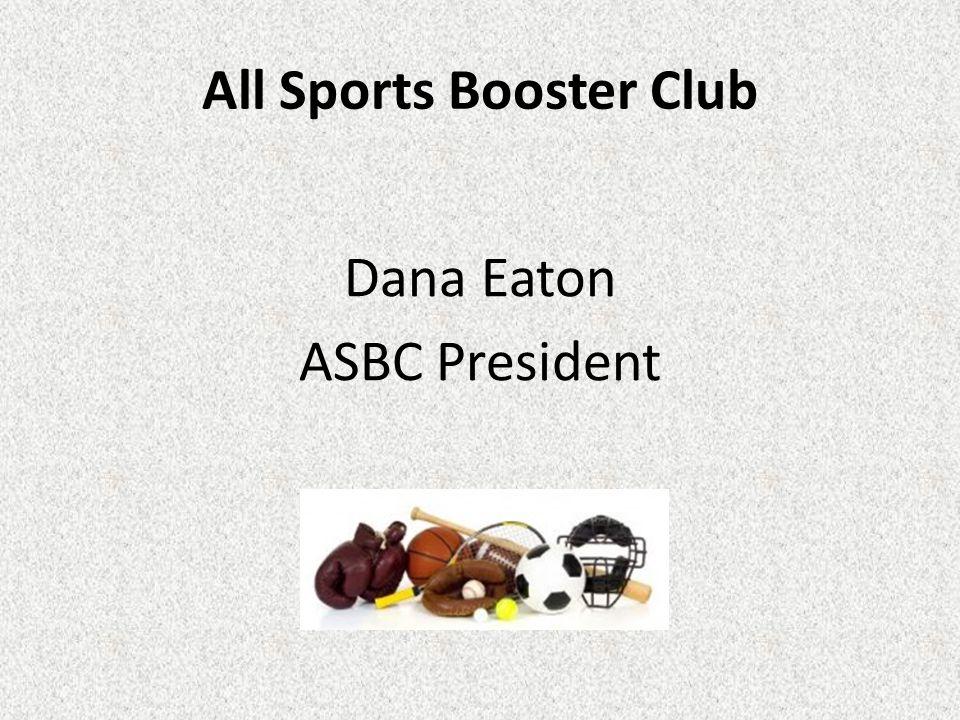 All Sports Booster Club Dana Eaton ASBC President