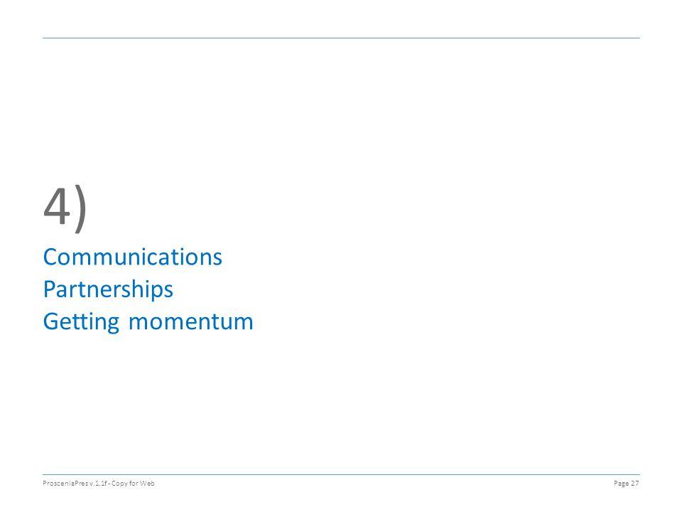 4) Communications Partnerships Getting momentum ProsceniaPres v.1.1f - Copy for WebPage 27