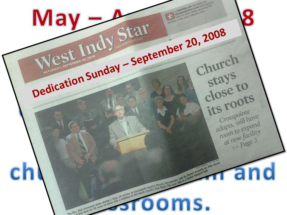 Dedication Sunday – September 20, 2008