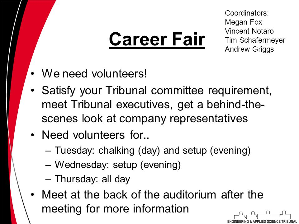 Career Fair We need volunteers.
