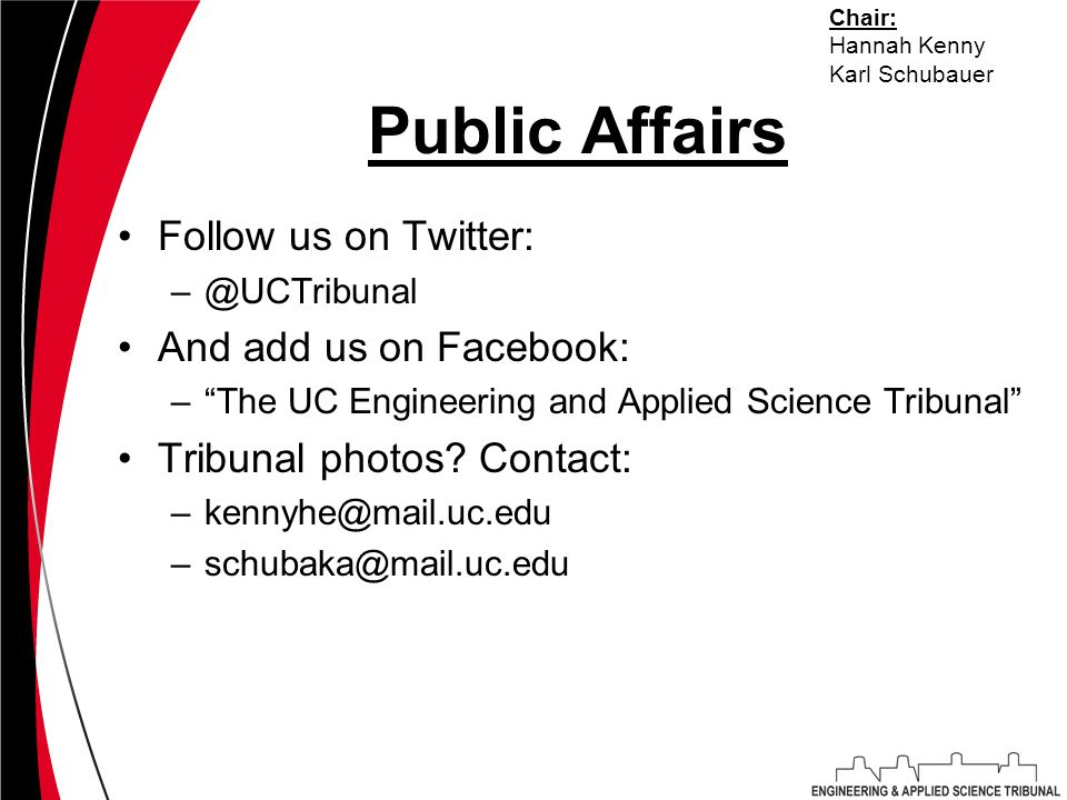 Public Affairs Follow us on Twitter: –@UCTribunal And add us on Facebook: – The UC Engineering and Applied Science Tribunal Tribunal photos.