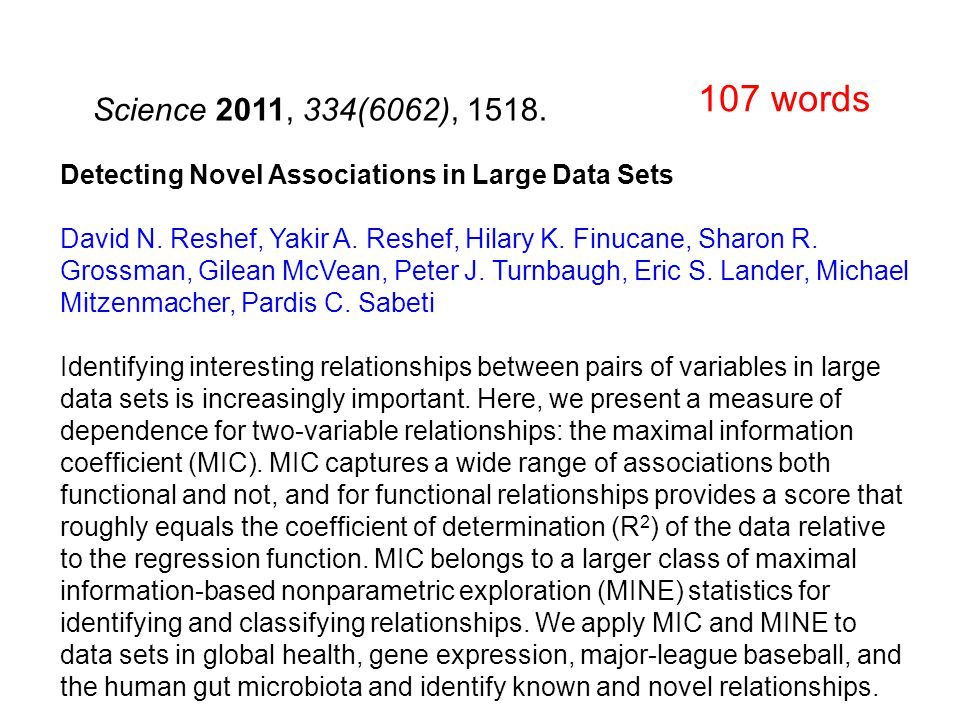 Detecting Novel Associations in Large Data Sets David N.