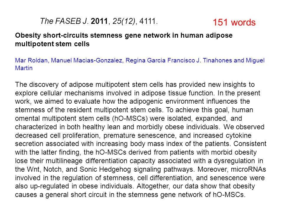 Obesity short-circuits stemness gene network in human adipose multipotent stem cells Mar Roldan, Manuel Macias-Gonzalez, Regina Garcia Francisco J.