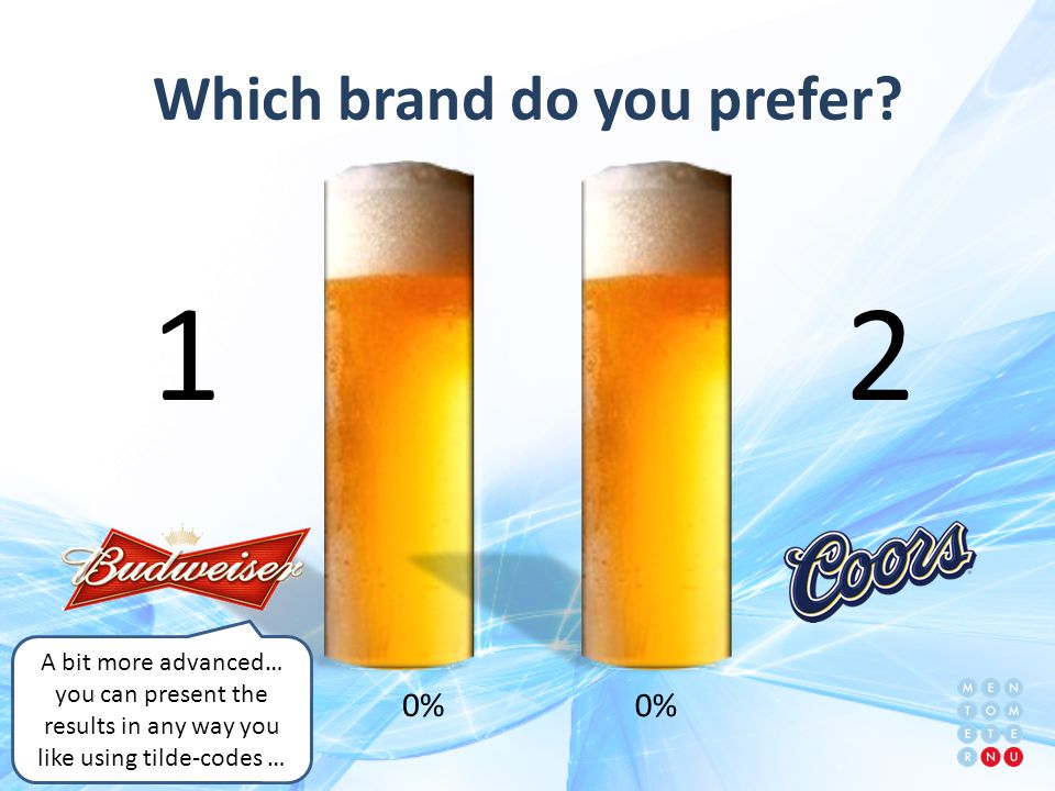 Which brand do you prefer.
