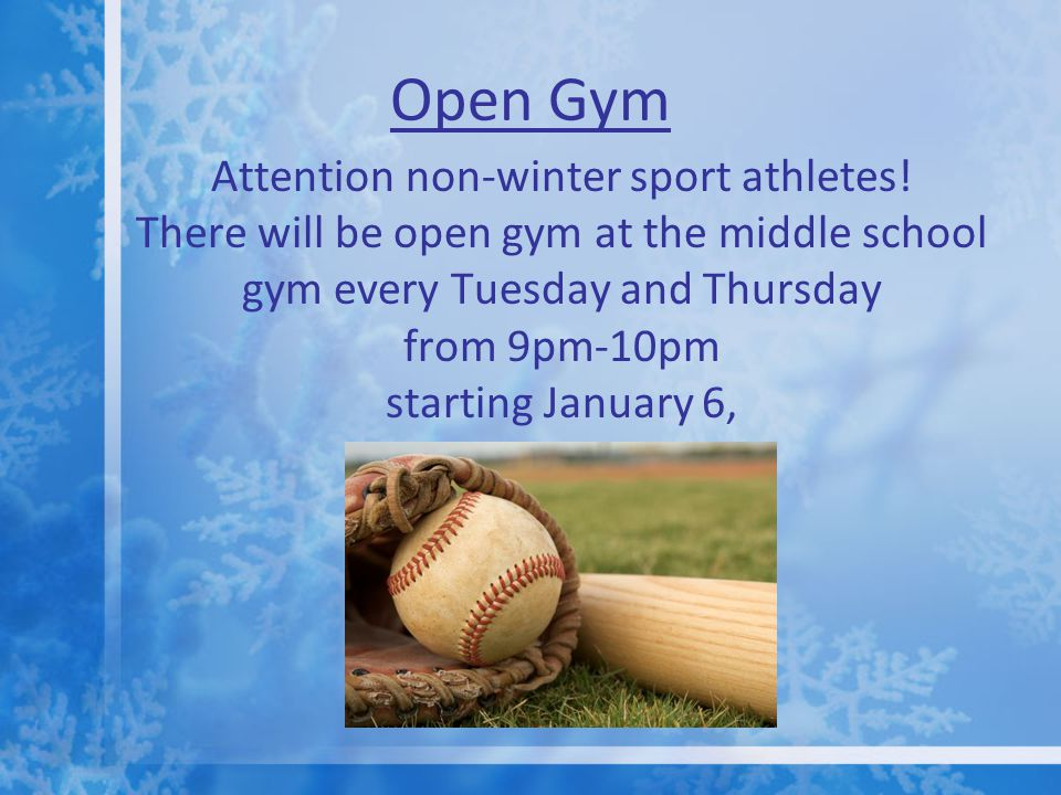 Open Gym Attention non-winter sport athletes.